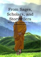 From Sages, Scholars, and Storytellers: Short Stories Collection Vol. 1