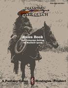 Diamond River Gulch Western Campaign Rules Book