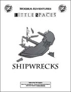 Little Spaces: Shipwrecks