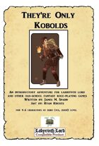 They're Only Kobolds