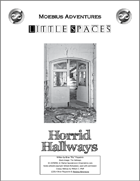 Little Spaces: Horrid Hallways