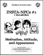 Insta-NPCs #1: Motivation, Attitude, and Appearance