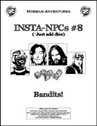 Insta-NPCs #8: Bandits!