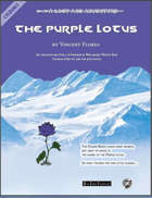 The Purple Lotus - A Lost Age Adventure