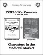 Insta-NPCs Crossover: Medieval Market