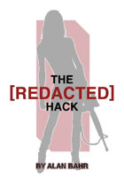 The [REDACTED] Hack