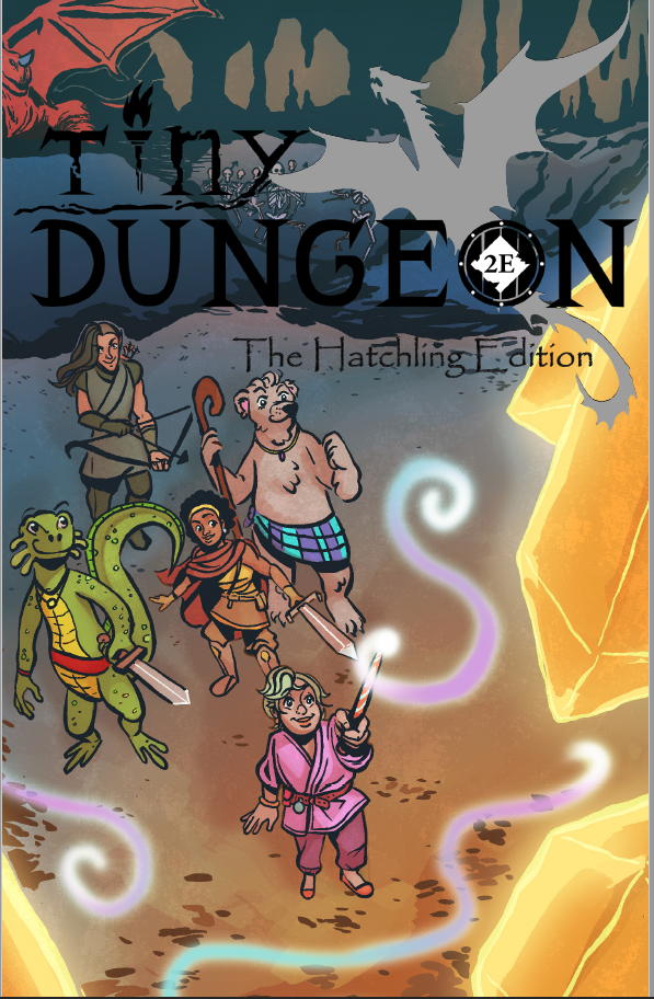 Tiny Dungeon 2e: The Hatchling Edition