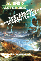 Talhken Prison Colony - An Aliens & Asteroids Supplement