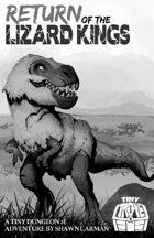 The Return of the Lizard Kings