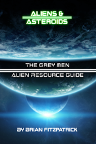 The Grey Men: Alien Resource Guide