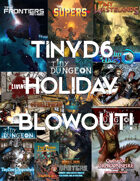 TinyD6 Holiday Blowout [BUNDLE]