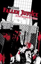 Fallen Justice: A Tiny Supers City Book