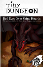 Red Eyes Over Shiny Hoards