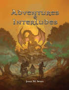 The Hero's Journey: Adventures & Interludes