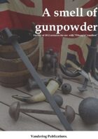 A smell of gunpowder