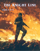 The Knight Line Issue 1 & 2