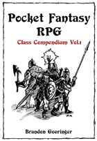 Pocket Fantasy RPG: Class Compendium Vol.1