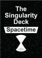 Singularity Deck - Spacetime (Ranks 0-100)