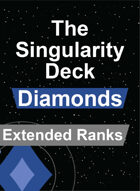 The Singularity Deck - Diamonds Extended Rank