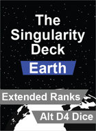 The Singularity Deck - Earth Extended Ranks (Alt D4 Version)