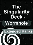 The Singularity Deck - Wormhole Extended Ranks