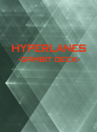 HYPERLANES Gambit Deck