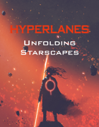 HYPERLANES Unfolding Starscapes