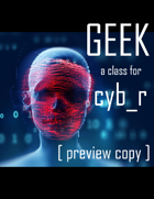 GEEK: A preview Class for CYB_R