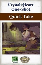 Quick Take - A Crystal Heart One-shot
