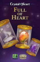 Full of Heart - A Crystal Heart Expansion