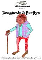 Braggards & Barflys
