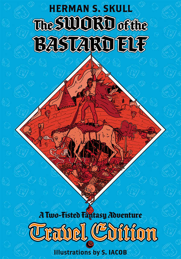 The Sword of the Bastard Elf - Travel Edition