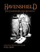 Havenshield The Complete Players Handbook