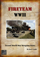 Fireteam:WWII Second World War Miniature Wargame Rules
