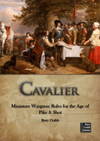 Cavalier - Wargame Rules for the Pike and Shot era