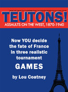 Teutons! Assaults on the West, 1870-1940