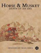 Horse & Musket: Dawn of an Era