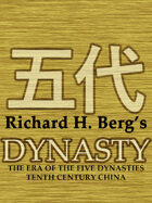 Dynasty: The Era of the Five Dynasties