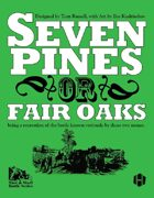 Seven Pines; or, Fair Oaks