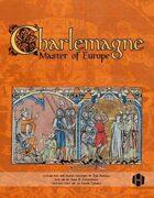 Charlemagne, Master of Europe