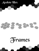 Axolote Hex: Frames and Connectors