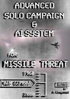 Missile Threat Advanced Solo Campaign & A.I.