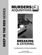 Murders & Acquisitions Adventure - Breaking & Entering - Deep in the Red Series Adventure #2