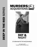 Murders & Acquisitions Adventure - Day & Night - Deep in the Red Series Adventure #3