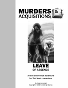 Murders & Acquisitions Adventure - Leave of Absence