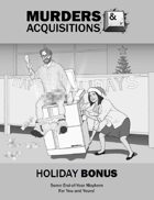 Murders & Acquisitions Holiday Bonus