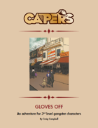 CAPERS Adventure - Gloves Off