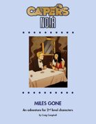 CAPERS Noir Adventure - Miles Gone