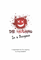 Die Laughing in a Dungeon