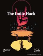 The Indie Hack - ジ・インディ・ハック (Japanese)